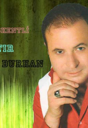 Başkentli Çıtır Burhan