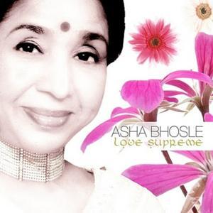 Asha Bhosle Love Supreme (22 Hindi Hits of Bollywood Cinema)