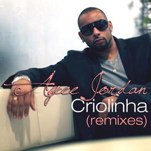 Criolinha (Remixes)
