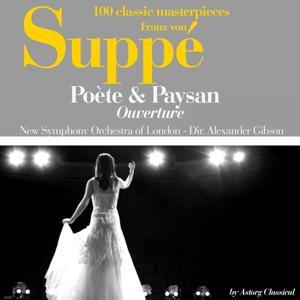 Franz von Suppe : Poète et paysan, ouverture (100 classic masterpieces)