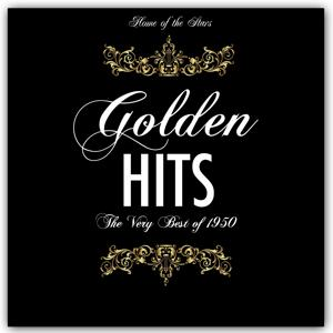 H.o.t.s Presents : Golden Hits of the 50s (The Very Best of 1950)