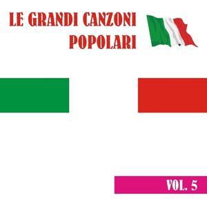 Le grandi canzoni popolari, vol. 5