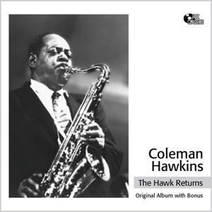 The Hawk Returns (Original Album Plus Bonus)