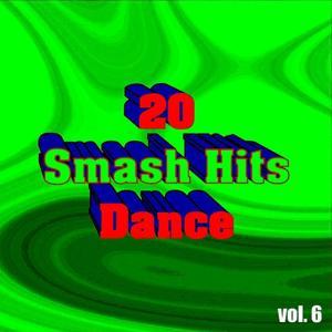 20 Smash Hits Dance, Vol. 6