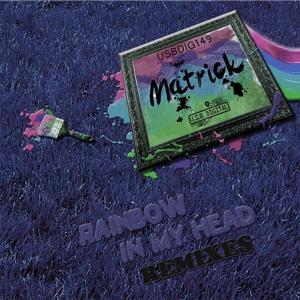Rainbow In My Head (Remixes)