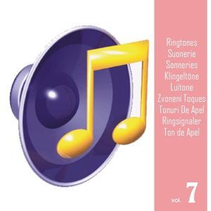Ringtones, Vol. 7 (Suonerie, Sonneries, Klingeltöne, Luitone, Zvonení, Toques, Tonuri De Apel, Ringsignaler, Ton de Apel)