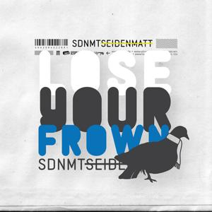 Lose Your Frown - EP