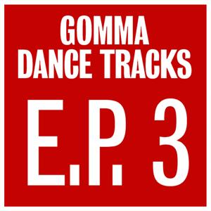 Gomma Dance Tracks E.P.3