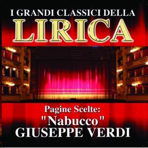 Giuseppe Verdi : Nabucco, Pagine scelte (I grandi classici della Lirica)