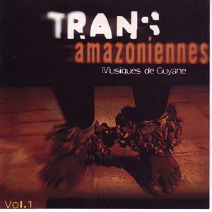 TransAmazoniennes, vol. 1