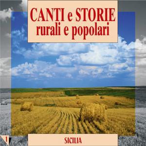 Canti e storie rurali e popolari : Sicilia, vol. 1