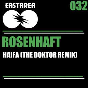 Haifa (The Doktor Remix)
