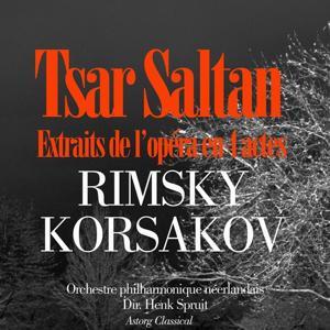 Rimsky-Korsakov : Le conte du Tsar Saltan (Suite d'orchestre)