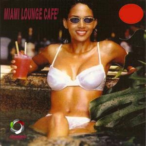 Miami Lounge Cafè, vol. 2
