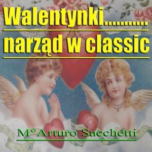 Walentynki.... Narzad W Classic