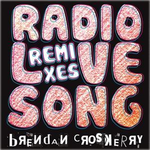 Radio Love Song (The Remixes)