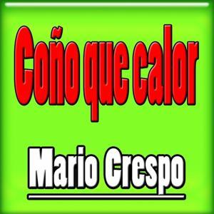 Coño Que Calor (Reggaeton, Latin Music, Disco Latin, Latino-Americano)