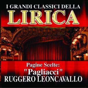 Ruggero Leoncavallo : Pagiacci, Pagine scelte