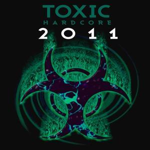 Toxic Hardcore 2011