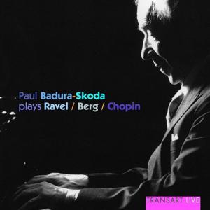 Paul Badura-Skoda plays Ravel, Berg, Chopin