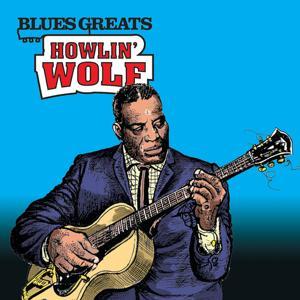 Blues Greats: Howlin' Wolf