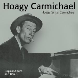Hoagy Sings Carmichael (Plus Bonus)