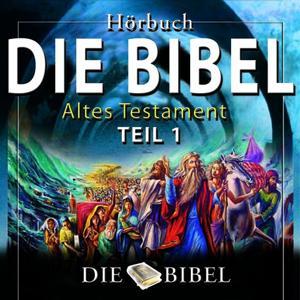 Die Bibel, Das Alte Testament (Kapitel 1)