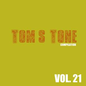 Tom's Tone Compilation, Vol. 21