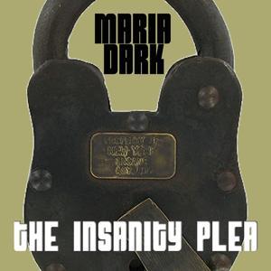 The Insanity Plea
