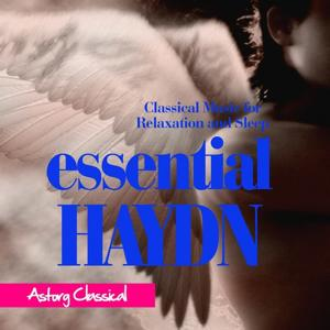 Essential Haydn (Classical Music for Relaxation and Sleep)