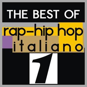 The best of rap-hip hop italiano, vol. 1