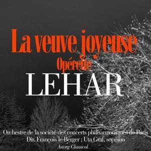 Lehar : La veuve joyeuse, opérette