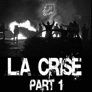La Crise EP