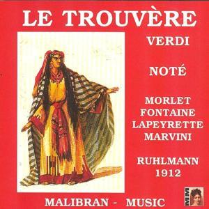 Verdi : Le trouvère (1912)
