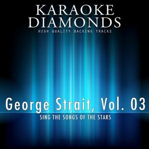 George Strait : The Best Songs, Vol. 3