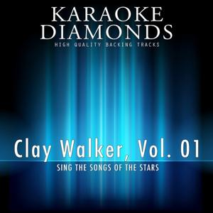 Clay Walker : The Best Songs, Vol. 1