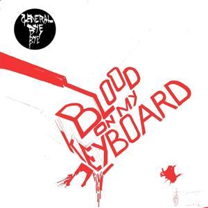 Blood On My Keyboard