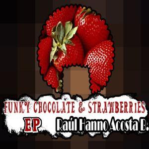Funky Chocolate & Strawberries EP