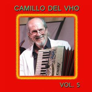 Camillo Del Vho, Vol. 5
