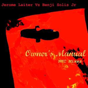 Owner's Manual (NYC Mixes Part 1)