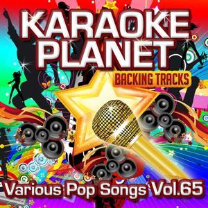 Various Pop Songs, Vol. 65 (Karaoke Planet)