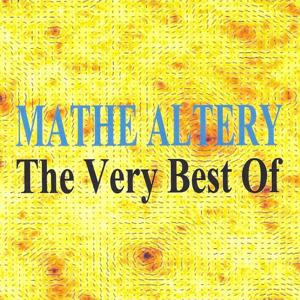 The Very Best Of : Mathé Altery