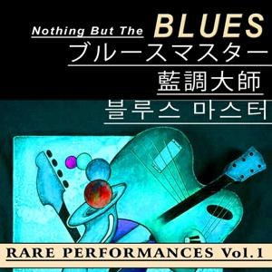 Nothing But the Blues, Vol.1 (Asia Edition)