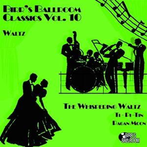 Birr's Ballroom Vol. 10 - Waltz