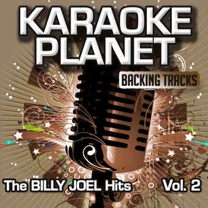 The Billy Joel Hits, Vol. 2 (Karaoke Planet)
