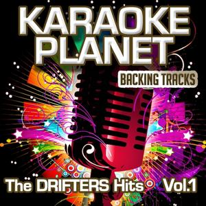 The Drifters Hits,Vol. 1 (Karaoke Planet)