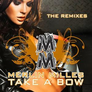 Take a Bow (The Remixes)