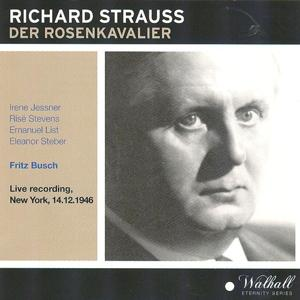 Richard Strauss : Der Rosenkavalier (Live Recording in New York 14.12.1946)