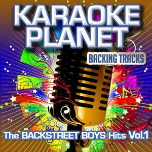 The Backstreet Boys Hits, Vol. 1 (Karaoke Planet)