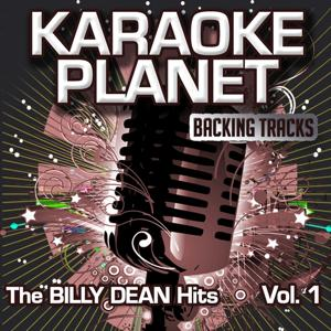 The Billy Dean Hits, Vol. 1 (Karaoke Planet)